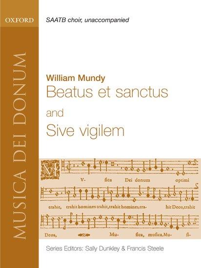 Beatus et Sanctus, sive vigilem : William Mundy : William Mundy : Sheet Music : 9780193870055