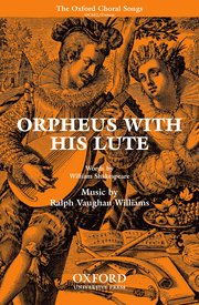 Orpheus with his Lute : Unison : Ralph Vaughan Williams : Ralph Vaughan Williams : 9780193870352 : 9780193870352