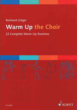 Bertrand Groger : Warm Up The Choir : 01 Songbook :  : 9783795712815 : 49046034