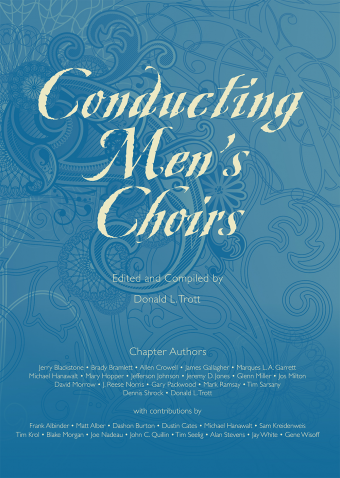Donald Trott : Conducting Men's Choirs : 01 Book :  : G-9890