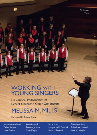 Melissa Mills : Working with Young Singers - Vol 2 : 01 Book : G-9357