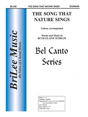 The Song That Nature Sings : Unison : Ruth Elaine Schram : Sheet Music : BL109