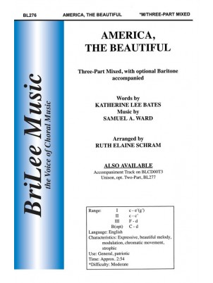 America, The Beautiful : Three-part Mixed : Ruth Elaine Schram : Songbook : BL276