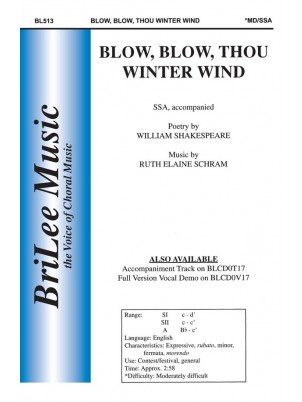 Blow, Blow, Thou Winter Wind : SSA : Ruth Elaine Schram : Sheet Music : BL513