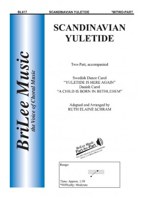 Scandinavian Yuletide : Unison and Two-part : Ruth Elaine Schram : Sheet Music : BL617