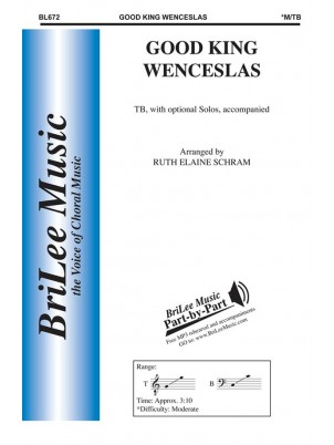 Good King Wenceslas : Men's Chorus : Ruth Elaine Schram : Traditional : Sheet Music : BL672