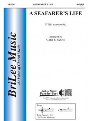 A Seafarer's Life : ttb : Gary Parks : Sheet Music : BL756
