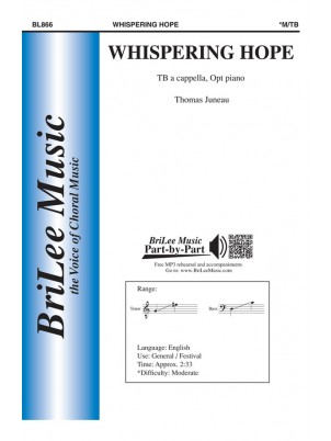Whispering Hope : tB : Thomas Juneau : Thomas Juneau : Sheet Music : BL866