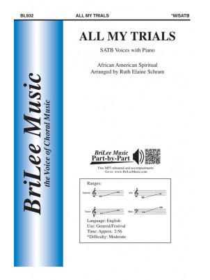 All My Trials : SATB : Ruth Elaine Schram : Sheet Music : BL932