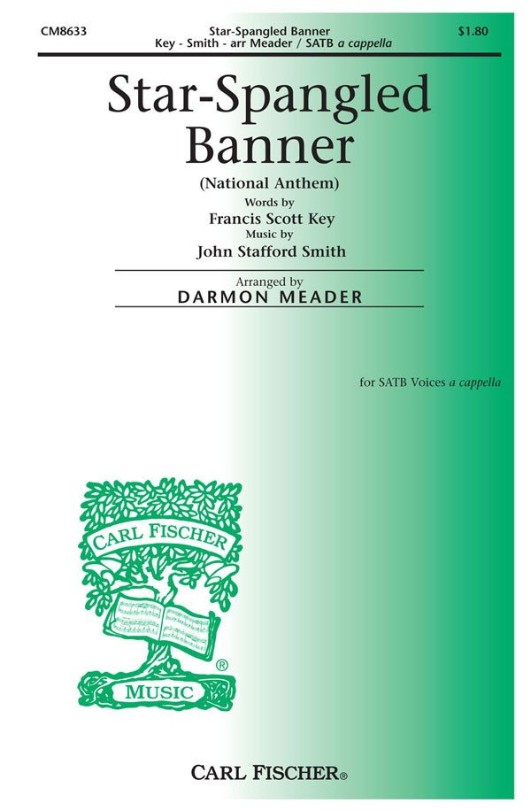 The Star-Spangled Banner : SSAATBB : Darmon Meader : Francis Scott Key : Sheet Music : CM8633