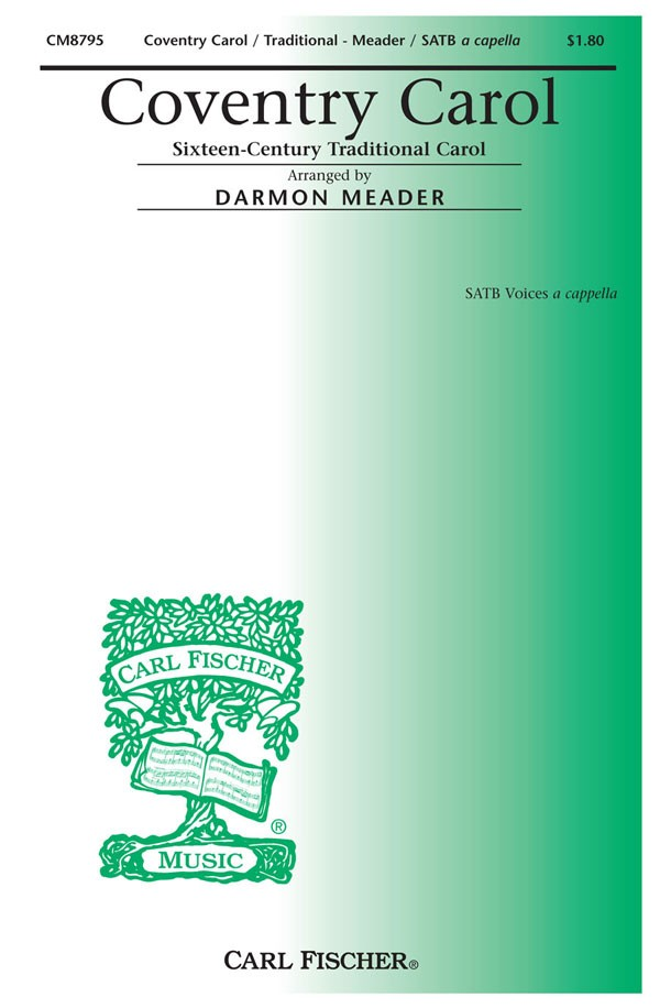 Coventry Carol : SATB : Darmon Meader : Sheet Music : CM8795