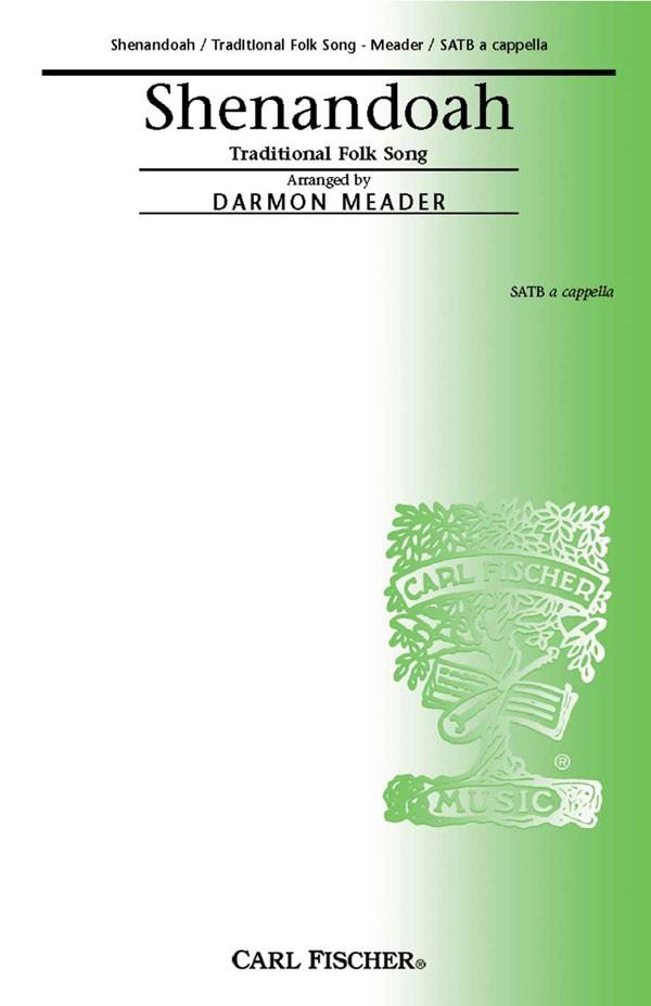 Shenandoah : SATB : Darmon Meader : Sheet Music : CM8805