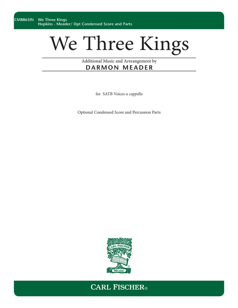 We Three Kings : SATB : Darmon Meader : Jonathan Larson : Rent : Songbook & CD : CM8863