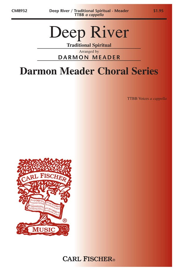 Deep River : TTBB : Darmon Meader : Sheet Music : CM8932