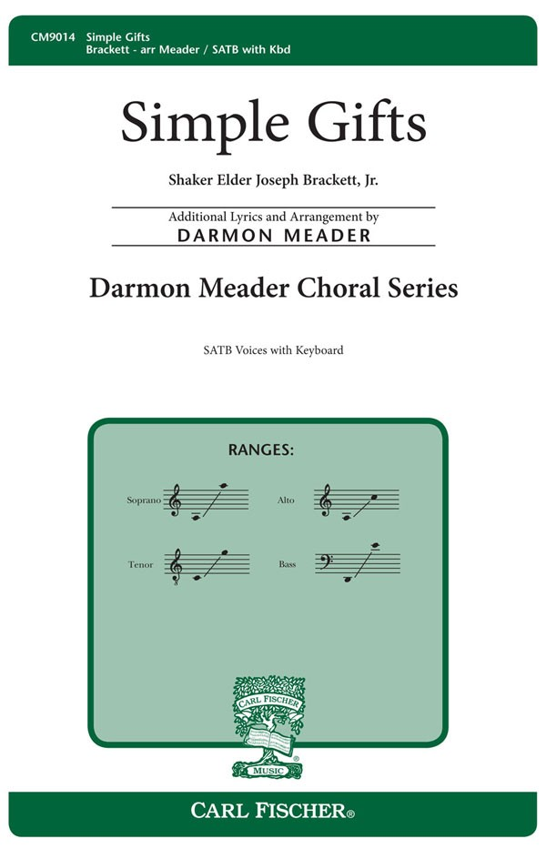 Simple Gifts : SATB : Darmon Meader : Sheet Music : CM9014