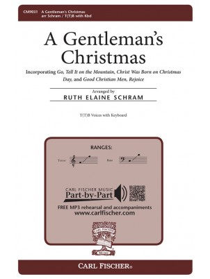A Gentleman's Christmas : TB : Ruth Elaine Schram : Sheet Music : CM9031
