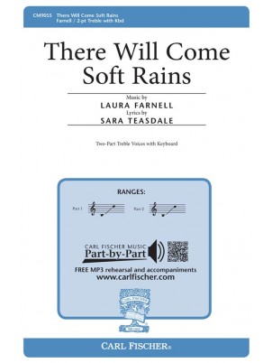There Will Come Soft Rains : Unison and Two-part : Laura Farnell : Laura Farnell : Sheet Music : CM9055