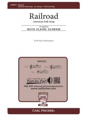 Railroad : TB : Ruth Elaine Schram : Sheet Music : CM9074