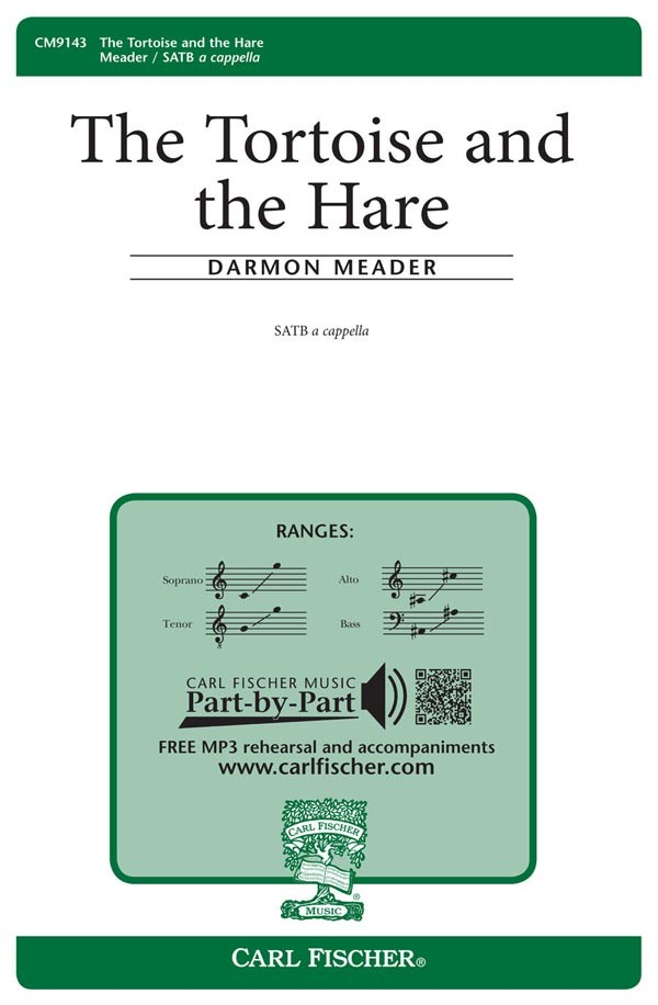 The Tortoise and The Hare : SATB : Darmon Meader : Sheet Music : CM9143