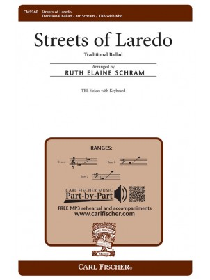 The Streets of Laredo : TBB : Ruth Elaine Schram : Traditional : Sheet Music : CM9160
