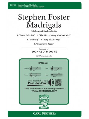 Stephen Foster Madrigals : SATB Voices a cappella : Stephen Foster : Stephen Foster : Sheet Music : CM9183