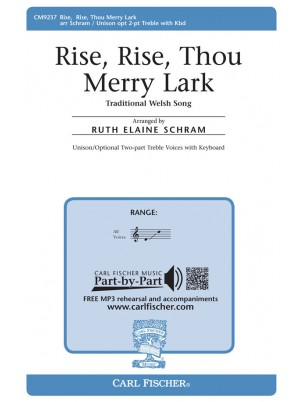 Rise, Rise Thou Merry Lark : Unison : Ruth Elaine Schram : Sheet Music : CM9237