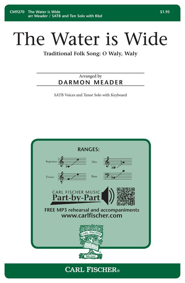 The Water Is Wide : SATB : Darmon Meader : Sheet Music : CM9270