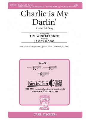 Charlie is My Darlin' : Unison and Two-part : Tim Winebrenner : Sheet Music : CM9272