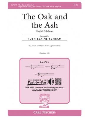 The Oak and the Ash : SSA : Ruth Elaine Schram : Sheet Music : CM9341