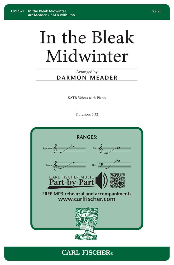 In the Bleak Midwinter : SATB : Darmon Meader : Sheet Music : CM9371