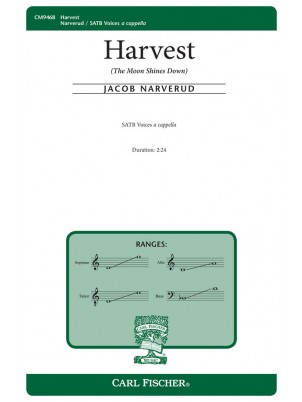 Harvest : SATB : Jacob Narverud : Jacob Narverud : Sheet Music : CM9468