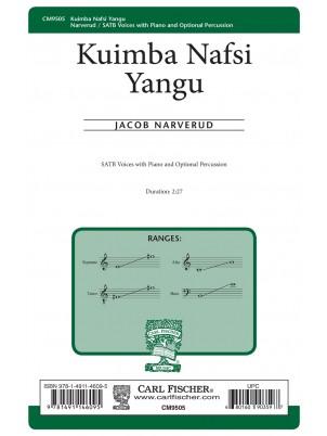 Kuimba Nafsi Yangu : SATB : Jacob Narverud : Jacob Narverud : Sheet Music : CM9505