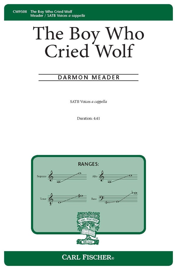 The Boy Who Cried Wolf : SATB : Darmon Meader : Sheet Music : CM9508