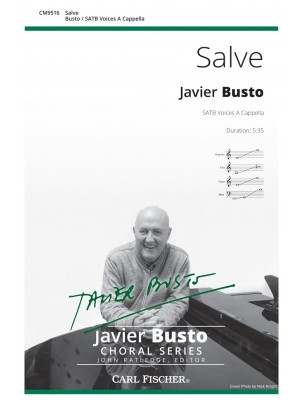 Salve : SATB : Javier Busto : Javier Busto : Sheet Music : CM9516
