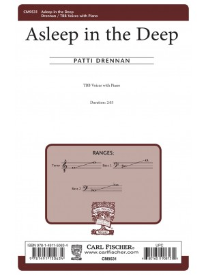 Asleep in the Deep : TTB : Patti Janell Drennan : Patti Janell Drennan : Sheet Music : CM9531