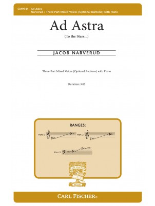 Ad Astra  : Three-part Mixed : Jacob Narverud : Jacob Narverud : Sheet Music : CM9544