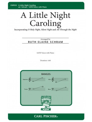 A Little Night Caroling : SATB : Ruth Elaine Schram : Sheet Music : CM9553