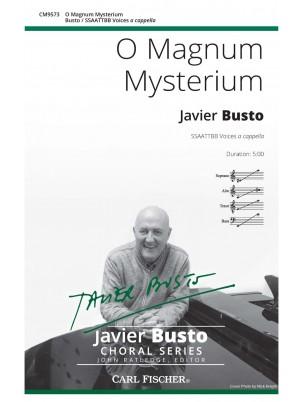 O Magnum Mysterium : SATB : Javier Busto : Javier Busto : Sheet Music : CM9573
