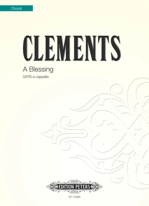 A Blessing : SATB : Jim Clements : Jim Clements : Voces8 :  1 CD : EP72484