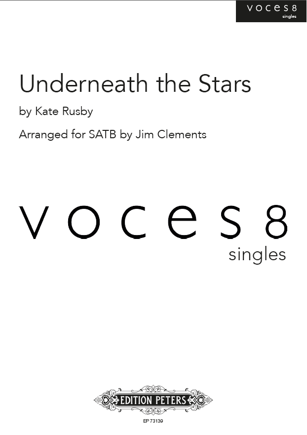 Underneath the Stars : SSAATTBB : Jim Clements : Voces8 : Sheet Music : EP73139