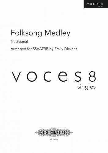 Folk Song Medley : SSAATTBB : Emily Dickens : Voces8 : Sheet Music : EP73264