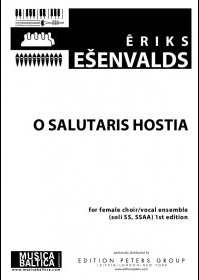 O Salutaris Hostia : SSAA : Eriks Esenvalds : Eriks Esenvalds : Latvian Voices : Songbook : MB0899