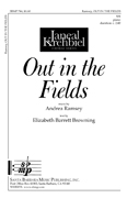 Out in the Fields : SA : Andrea Ramsey : Andrea Ramsey : Sheet Music : SBMP744 : 964807007443