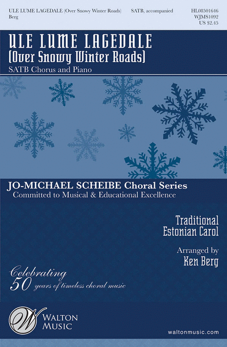 Ule Lume Lagedale (Over Snowy Winter Roads) : SATB : Ken Berg : Sheet Music : WJMS1092 : 884088143350