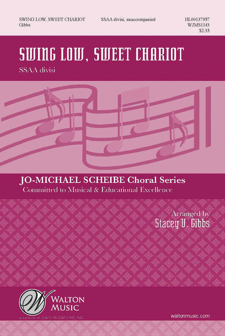 Swing Low, Sweet Chariot : SSAA divisi : Stacey V. Gibbs : Sheet Music : WJMS1143 : 888680029760