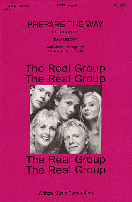 Prepare The Way : SATTB : Margareta Jalkeus : Real Group : Sheet Music : WRG1007 : 073999682786