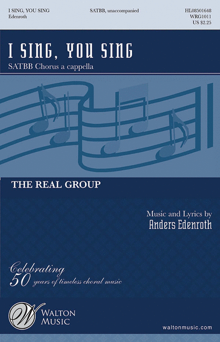 I Sing, You Sing : SSATB : Anders Edenroth : Real Group : Sheet Music : WRG1011 : 884088144708