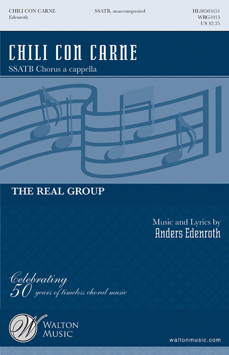 Chili Con Carne : SSATB : Anders Edenroth : Anders Edenroth : The Real Group : Sheet Music : WRG1013 : 884088163808
