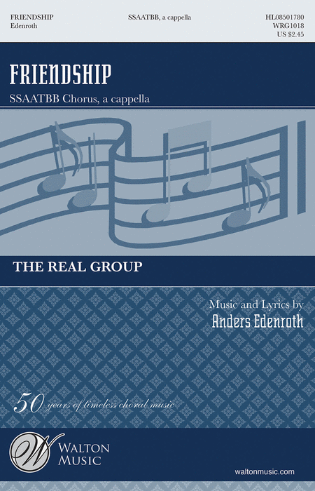 Friendship : SATB divisi : Anders Edenroth : Cole Porter : The Real Group : Sheet Music : WRG1018 : 884088564889
