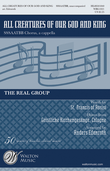 All Creatures of our God and King : SSAATTBB : Anders Edenroth : Real Group : Sheet Music : WRG1021 : 884088659172